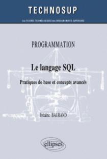 PROGRAMMATION - Le langage SQL - Pratiques de base et concepts avancés (niveau B)