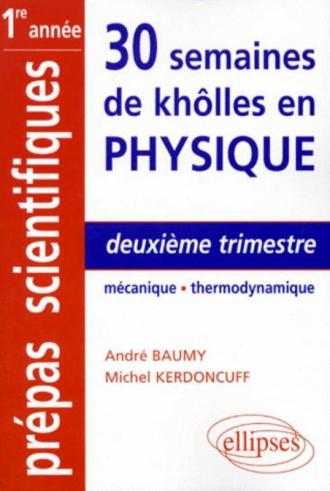 Deuxième trimestre - Mécanique - Thermodynamique