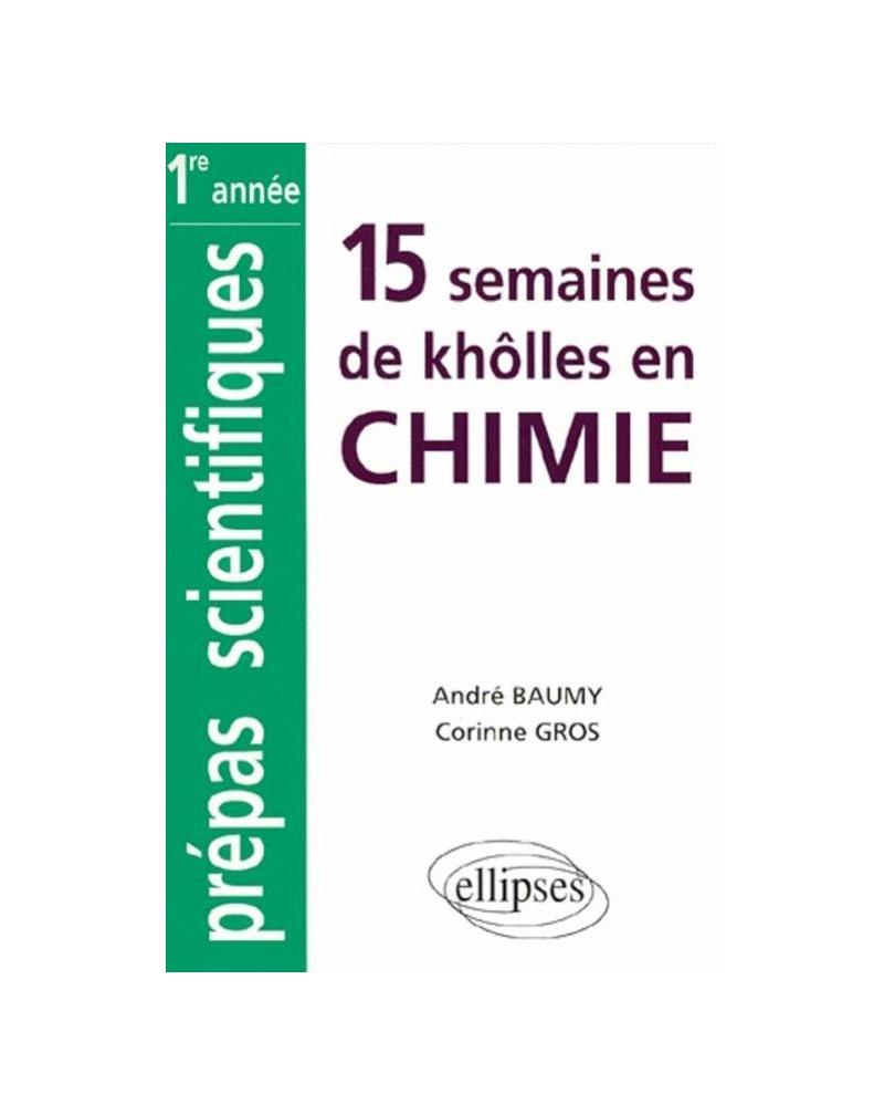 Chimie MPSI-PCSI-PTSI-BCPST classes prépas intégrées (1re partie : 15 semaines)