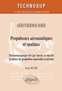 Propulseurs aéronautiques et spatiaux