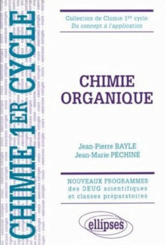 Chimie organique - Cours et exercices corrigés