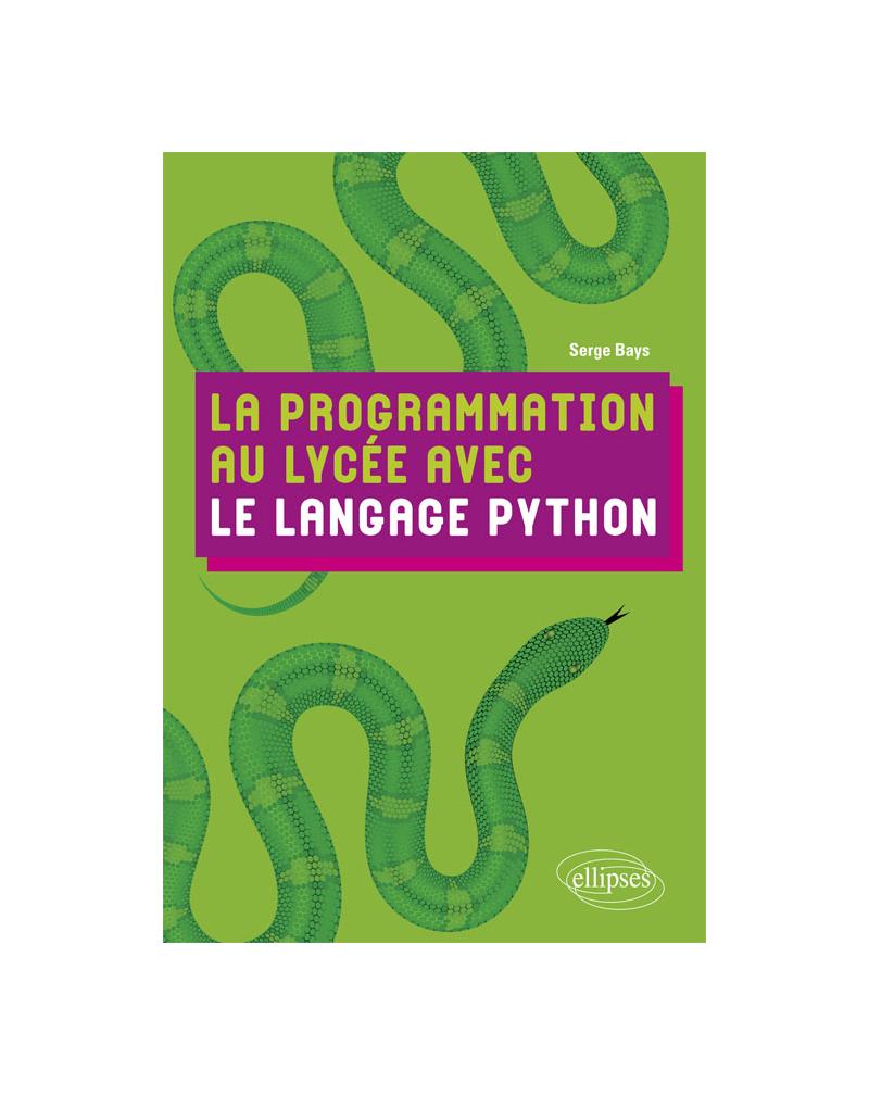 La programmation au lycée avec le langage Python