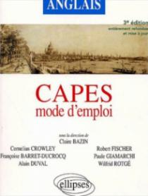 Capes d'anglais - Mode d'emploi - Nouvelle édition
