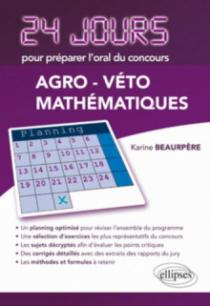 Maths - 24 jours pour préparer l'oral du concours Agro-Véto