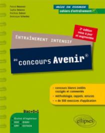 Entraînement intensif au concours Avenir® •2e édition mise à jour et augmentée