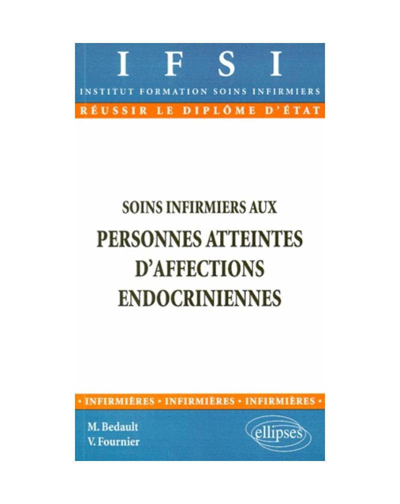 Soins infirmiers aux personnes atteintes d'affections endocriniennes - n° 6