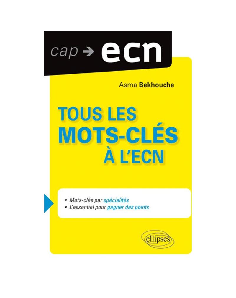 Mots clés à l'ECN (classés par items)