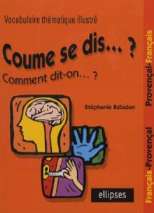 Coume se dis… ? Comment dit-on… ? (Provençal)