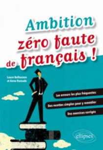 Ambition zéro faute de français