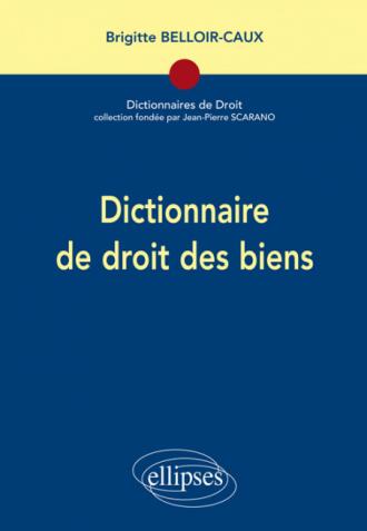 Dictionnaire de droit des biens