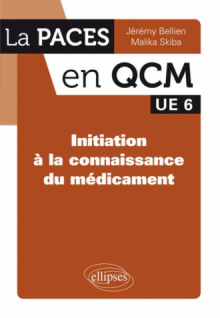 UE6 - Initiation à la connaissance du médicament