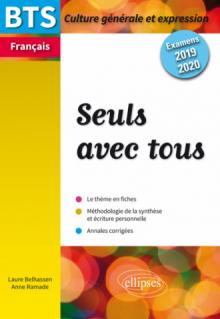 BTS Français - Culture générale et expression - Nouveau thème - Examens 2019 et 2020