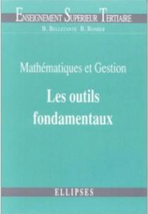 Mathématiques et gestion : les outils fondamentaux