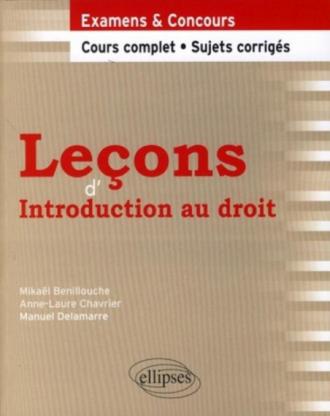 Leçons d'introduction au droit. Cours complet et sujets corrigés
