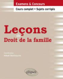 Leçons de Droit de la famille. Cours complet et Sujets corrigés