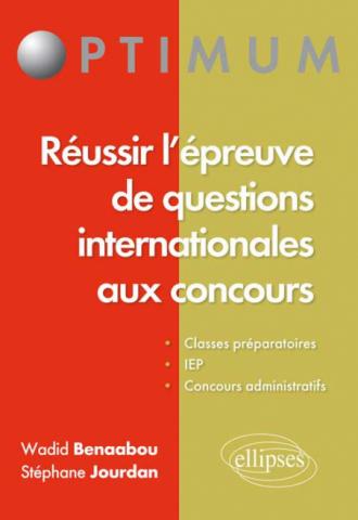 Réussir l'épreuve de questions internationales aux concours