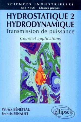 Hydrostatique 2 -  Hydrodynamique - Cours et applications