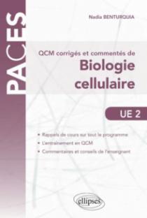 UE2 - QCM corrigés et commentés de Biologie Cellulaire