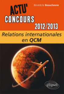 Relations internationales - 2012-2013 -  en QCM