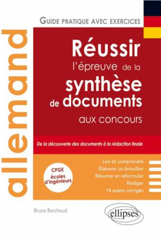 Allemand. Réussir l'épreuve de la synthèse de documents aux concours. (CPGE, écoles d'ingénieurs…)