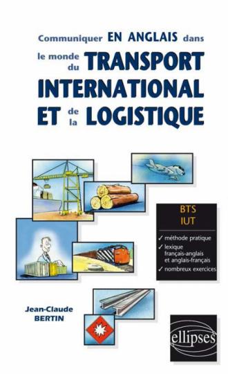 Communiquer en anglais dans le monde du transport international et de la logistique