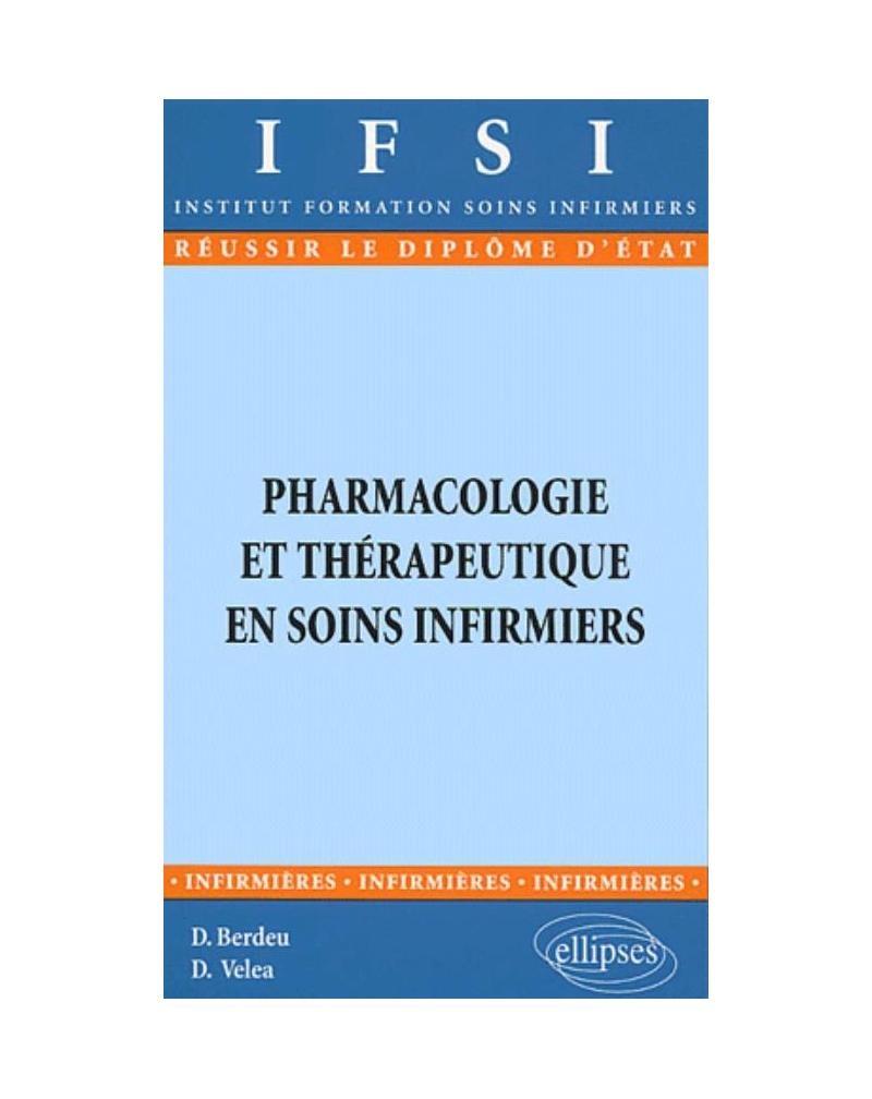 Pharmacologie et Thérapeutique en soins infirmiers - n°21