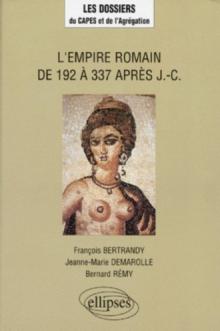 L'Empire romain de 192 à 337 après J.-C