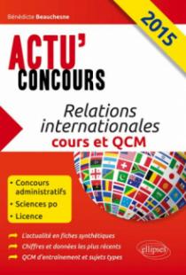 Relations internationales. Cours et QCM - 2015