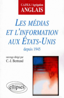 Les médias et l'information aux États-Unis depuis 1945