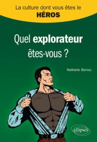 Quel explorateur êtes-vous ?