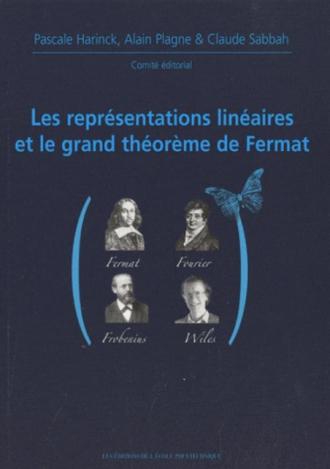 Représentations linéaires et le grand théorème de Fermat - X-UPS 2009