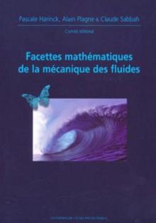 Facettes mathématiques de la mécanique des fluides