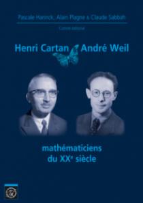 Henri Cartan & André Weil, mathématiciens du XXe siècle
