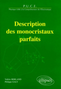 Description des monocristaux parfaits