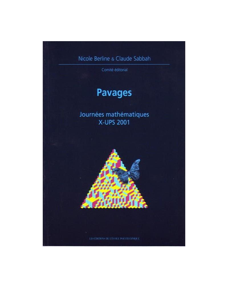 Pavages - Journées mathématiques X-UPS 2001