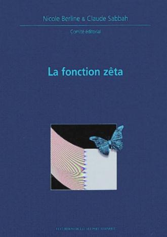 Fonction zéta - Journées mathématiques X-UPS 2002