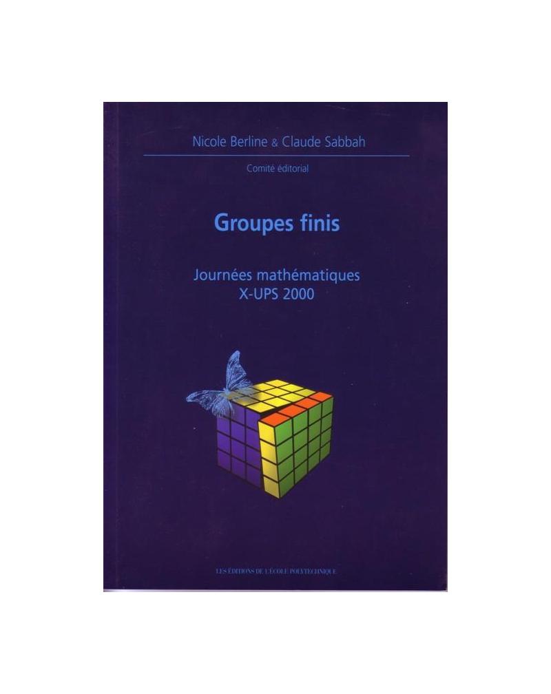 Groupes finis - Journées mathématiques X-UPS 2000