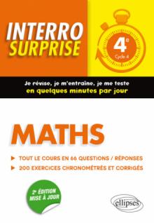 Maths 4e - Tout le cours en 66 questions/réponses et 200 exercices chronométrés et corrigés - 2e édition mise à jour