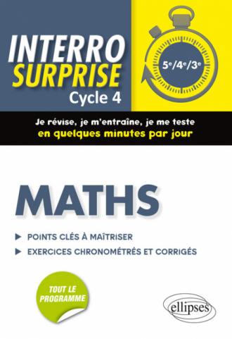 Maths cycle 4 - Tout le cours en 128 questions/réponses et 400 exercices chronométrés et corrigés