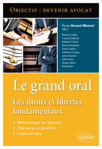 Le grand oral. Les droits et libertés fondamentaux