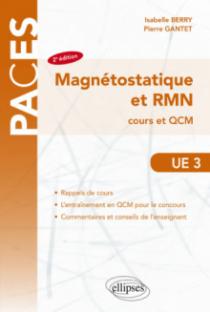 UE3  Magnétostatique et RMN  cours et QCM - 2e édition