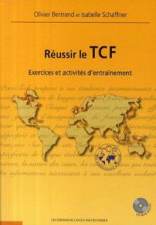 Réussir le TCF.  Exercices et activités d'entraînement (1CD audio MP3)(Français Langue Etrangère)