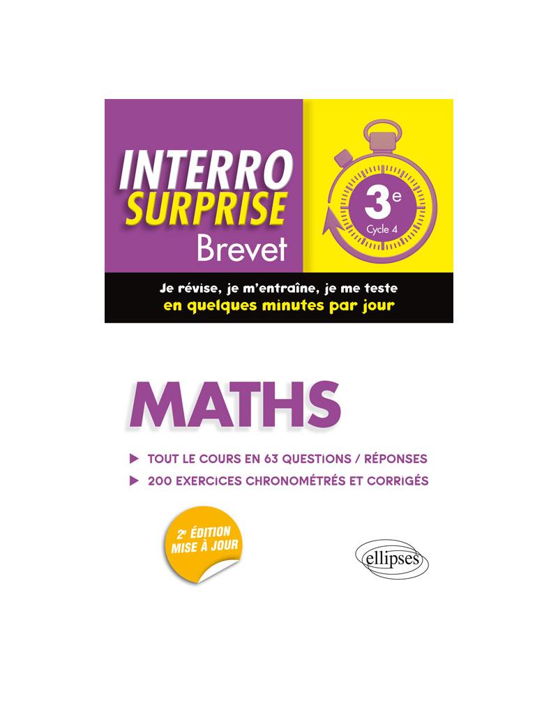 Maths 3e - Tout le cours en 63 questions/réponses et 200 exercices chronométrés et corrigés - 2e édition mise à jour