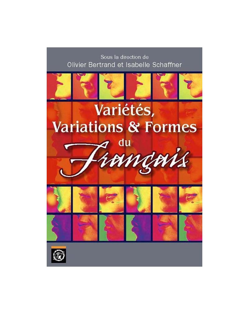 Variétés, variations & formes du français