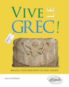 Vive le Grec! Manuel pour débutants
