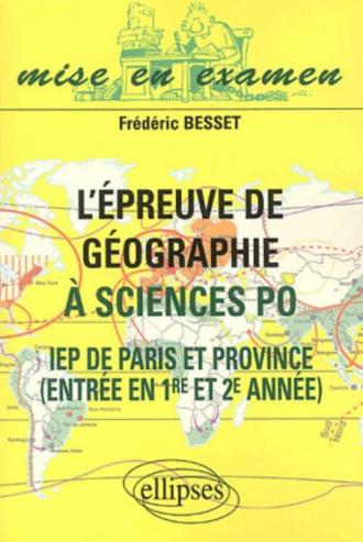 L'épreuve de géographie à Sciences Po - IEP de Paris et  de Province - Entrée en 1re et 2e année