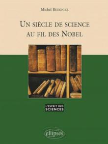 Siècle de science au fil des Nobel (Un) - n°28