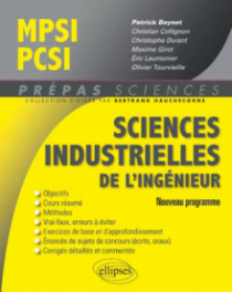Sciences industrielles pour l'ingénieur MPSI - PCSI - Nouveau programme