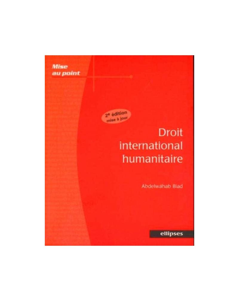 Droit international humanitaire - 2e édition