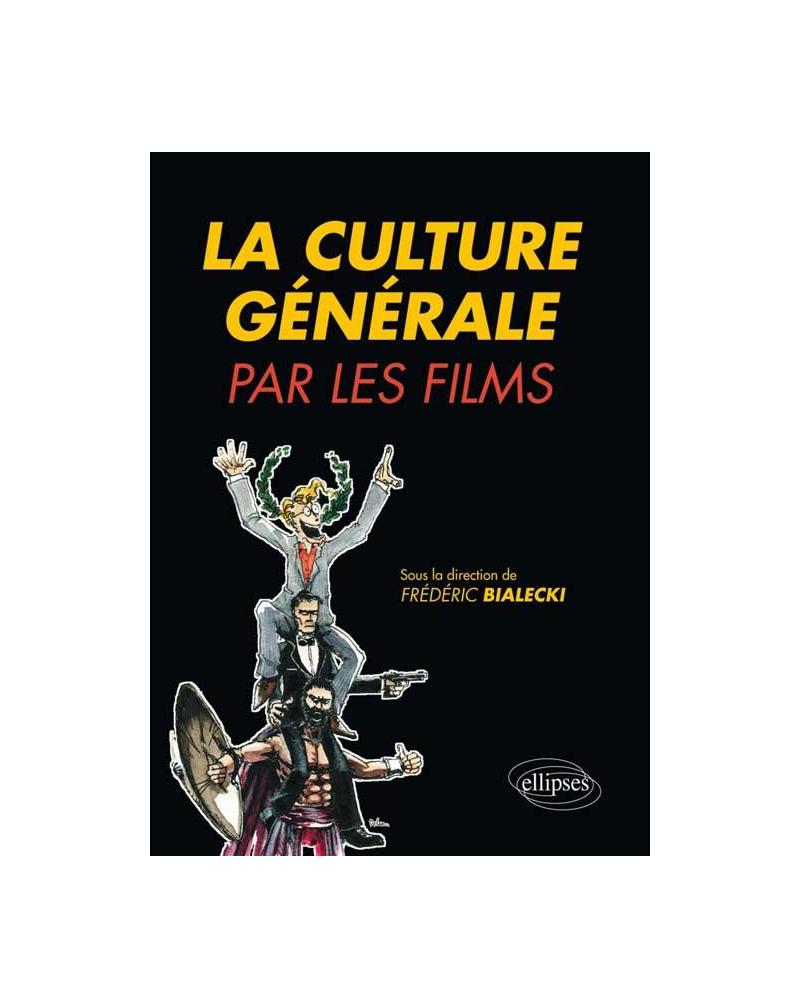 La culture générale par les films